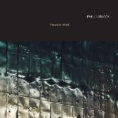 Phill Niblock Touch Five pack shot