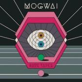 Mogwai Rave Tapes pack shot
