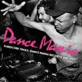 Various Artists Hardcore Traxx: Dance Mania Records 1986-1997 pack shot