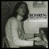 Bohren & Der Club Of Gore  Piano Nights  pack shot
