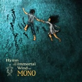 Mono Hymn To The Immortal Wind pack shot