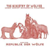 Ministry Of Wolves  Music From Republik Der Wolfe  pack shot
