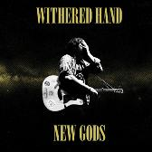 Withered Hand  New Gods  pack shot