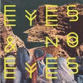 Eyes & No Eyes   Eyes & No Eyes   pack shot