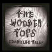 The Woodentops  Granular Tales  pack shot