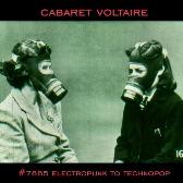 Cabaret Voltaire #7885 (Electropunk to Technopop 1978 - 1985) pack shot