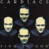 Cardiacs  Sing To God (Reissue) pack shot