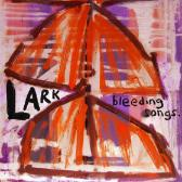 Lark  Bleeding Songs pack shot