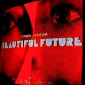 Primal Scream Beautiful Future pack shot