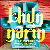 Khun Narin Khun Narin's Electric Phin Band  pack shot