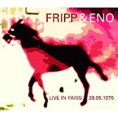 Fripp & Eno  Live In Paris 28.05.1975  pack shot