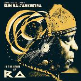 Sun Ra And His Arkestra In The Orbit Of Ra  pack shot