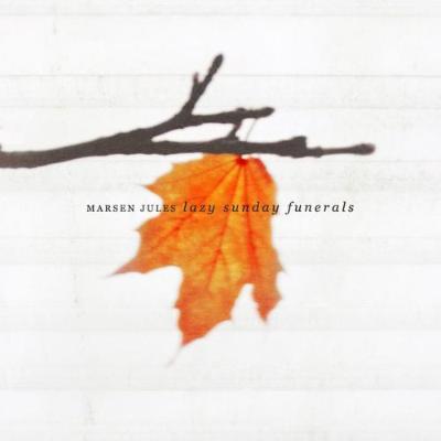 Marsen Jules - Lazy Sunday Funerals