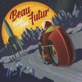 Benjamin Schoos  Beau Futur  pack shot