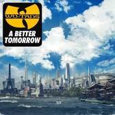 Wu-Tang Clan  A Better Tomorrow  pack shot