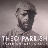 Theo Parrish  American Intelligence pack shot