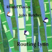Rhodri Davies & John Butcher Routing Lynn/Nigemizu pack shot