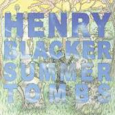 Henry Blacker  Summer Tombs pack shot