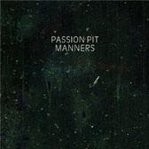 Passion Pit Manners pack shot