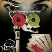 Tender Prey  Organ Calzone  pack shot