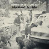 Various Artists Remembering Mountains: Unheard Songs By Karen Dalton  pack shot