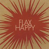 Steve Abel & The Chrysalids Flax Happy pack shot