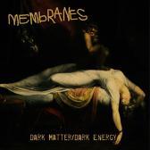 The Membranes Dark Matter/Dark Energy pack shot