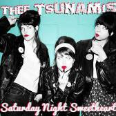 Thee Tsunamis   Saturday Night Sweetheart  pack shot