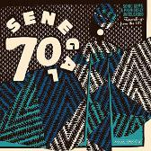 Senegal 70 Sonic Gems & Previously Unreleased Recordings from The 70s  pack shot