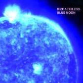 Breathless  Blue Moon pack shot