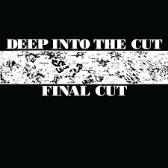 Final Cut  Deep Into The Cut (Reissue) pack shot