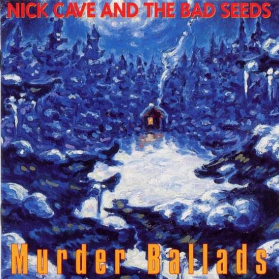 Αποτέλεσμα εικόνας για MURDER BALLADS-Nick Cave and The Bad Seeds