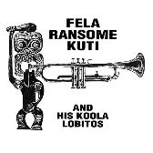 Fela Ransome Kuti & His Koola Lobitos Highlife-Jazz And Afro-Soul (1963-1969) pack shot