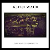 Kleistwahr Over Your Heads Forever pack shot