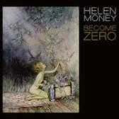 Helen Money Become Zero pack shot