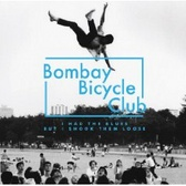 Bombay Bicycle Club I Had The Blues But I Shook Them Loose  pack shot
