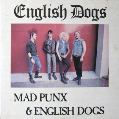 Mad_punx_and_english_dogs_-_english_dogs_1488910537_resize_460x400