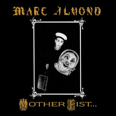 A-_marc_almond_with_the_willing_sinners_-__i_mother_fist
