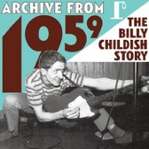 Billy Childish  Archive From 1959 pack shot