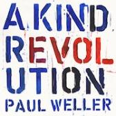 Paul Weller A Kind Revolution pack shot