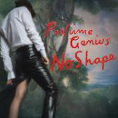 Perfume Genius No Shape pack shot
