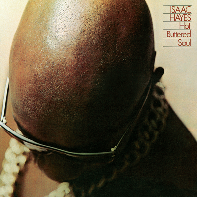 Isaac_hayes___hot_buttered_soul__1499795658_resize_460x400
