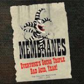 Membranes Everyone's Going Triple Bad Acid Yeah! The Complete Membranes 1980-1993 pack shot