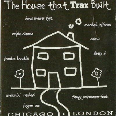 Various_artists_-__i_the_house_that_trax_built_1500893065_resize_460x400