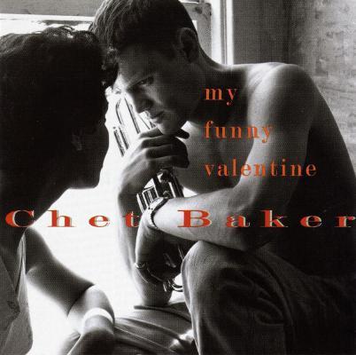 Chet_baker___my_funny_valentine__1501605674_resize_460x400