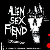 Alien Sex Fiend Fiendology pack shot