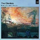 The Clientele Music For The Age Of Miracles pack shot