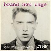 Wild Billy Childish & CTMF Brand New Cage pack shot