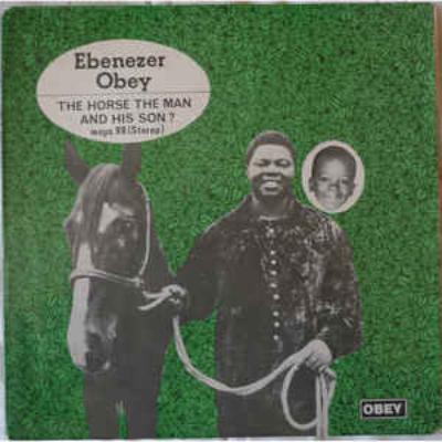 Seun_kuti_-_baker_s_dozen_4___ebenezer_obey_-_the_horse_the_man___his_son_1527601626_resize_460x400