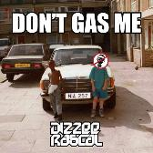 Dizzee Rascal Don't Gas Me EP pack shot